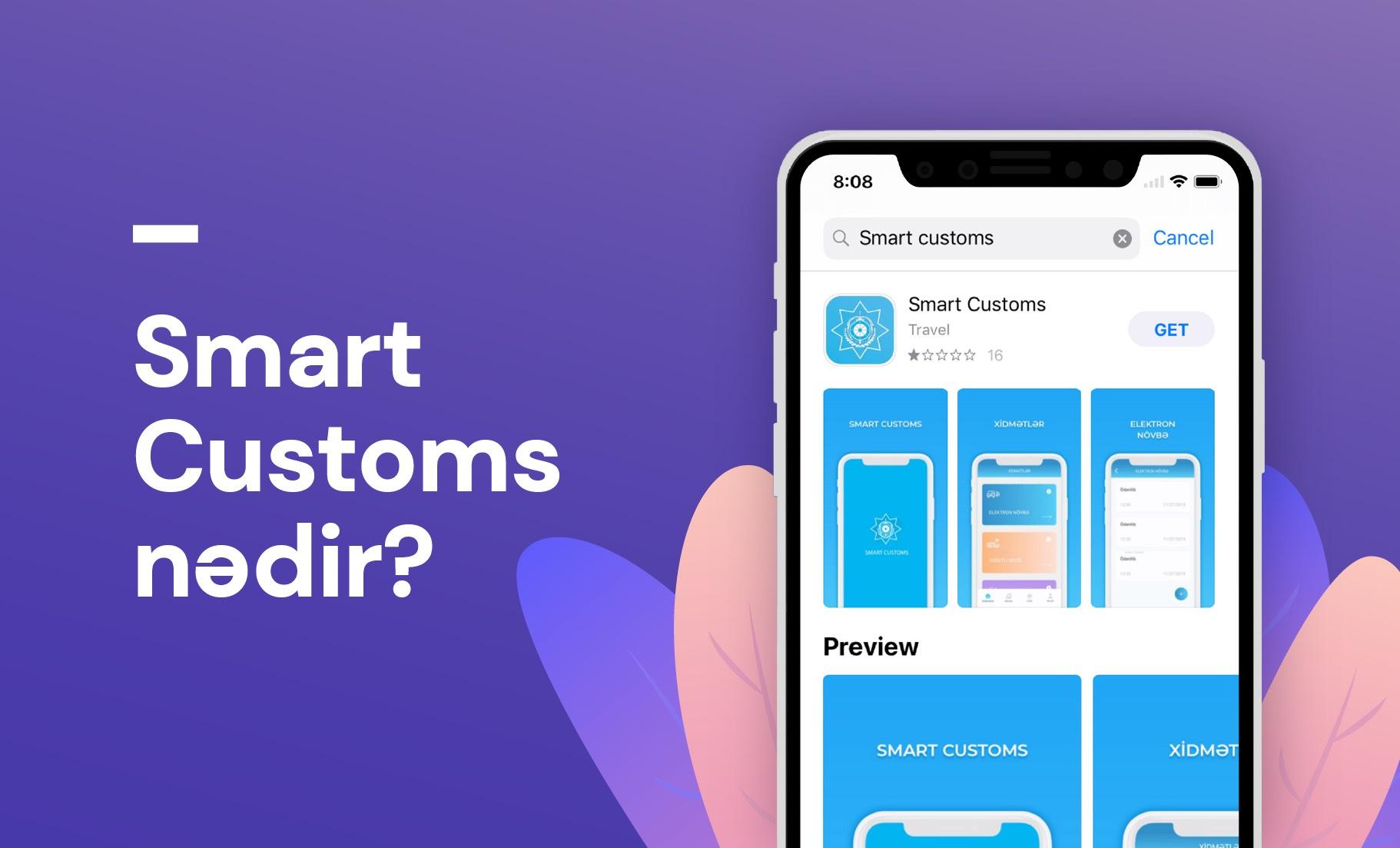 """Gömrüyə bəyanetmə - """"Smart customs"""""""